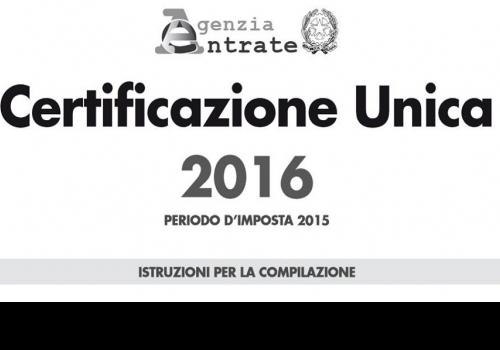 CERTIFICAZIONE UNICA: LE NOVITÀ DEL 2016